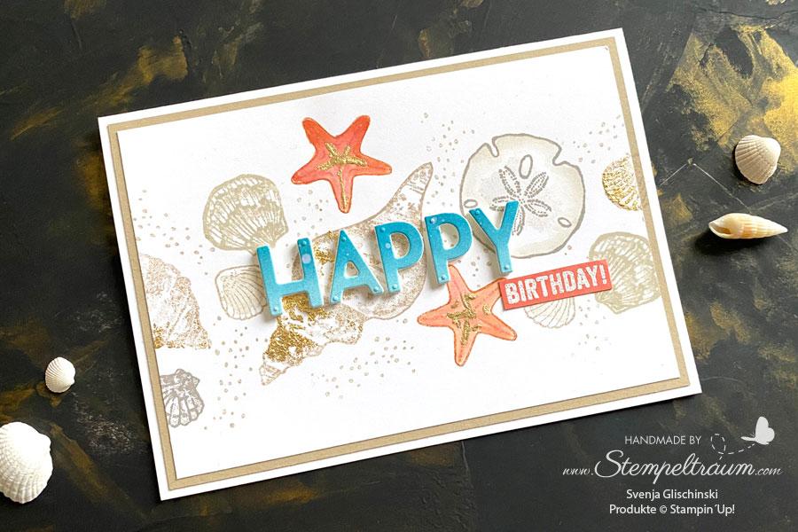 Geburtstagskarte mit dem Stempelset Wie Muscheln von Stampin´Up!